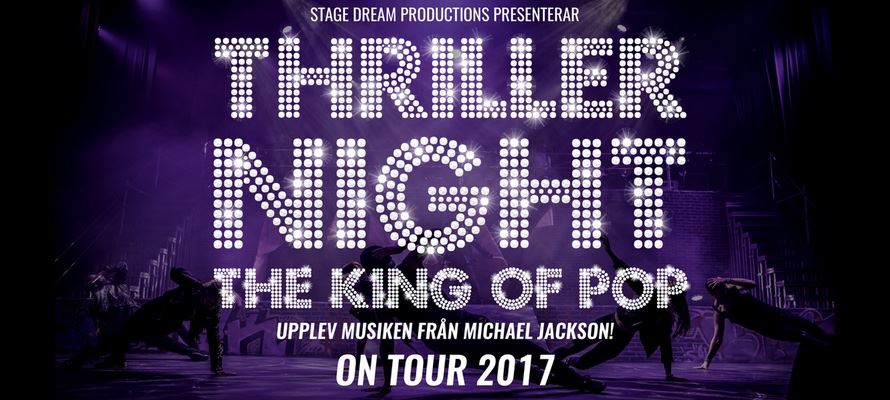 Showpaket 13 okt - THRILLER NIGHT ON TOUR