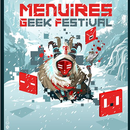 Menuires Geek Festival - VIP Access from 8th to 10th dec. 2017