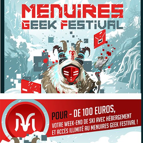 Menuires Geek Festival - 9th to 10th dec. 2017
