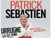 Entrée pour le spectacle de Patrick Sébastien le vendredi 22 juin à 21h à Urrugne