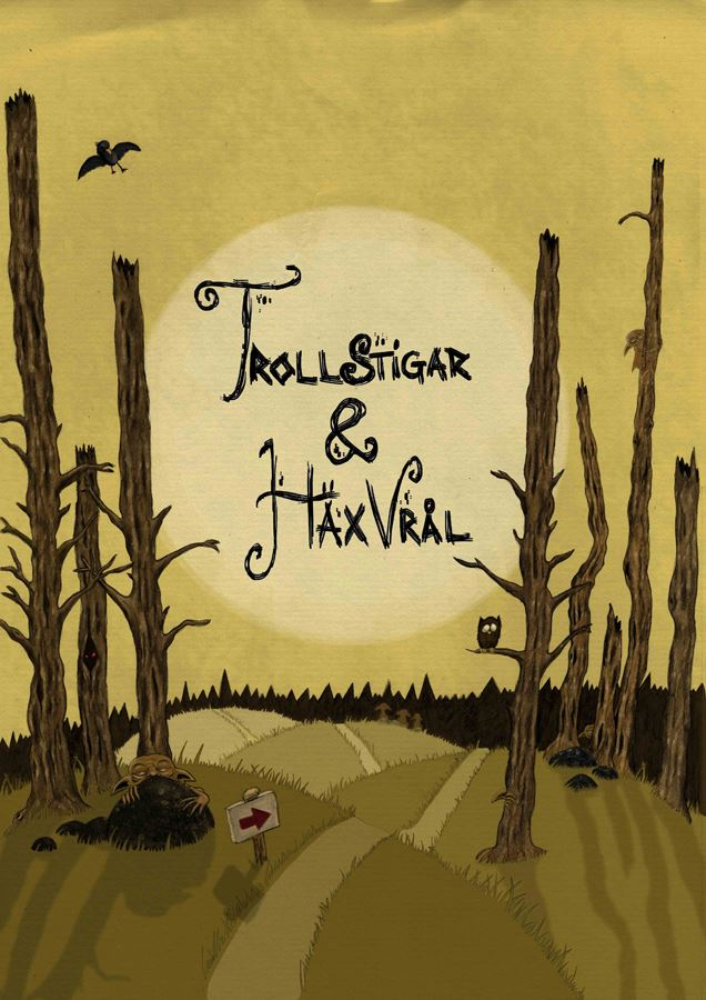 Trollstigar & Häxvrål - Myths, Tales and Legends