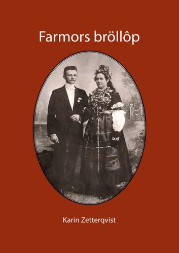 Boksläpp-  Farmors bröllôp