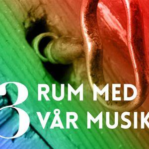 Musik: 3 rum med vår musik - Folk music