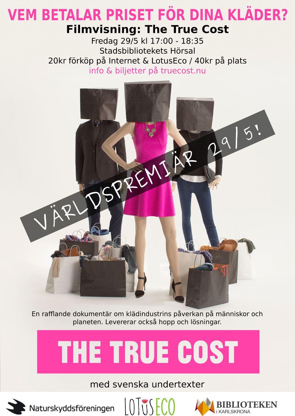 Filmvisning av dokumentären - The True Cost