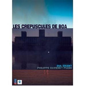 CRÉPUSCULES DE BOA - Lundi 24 août