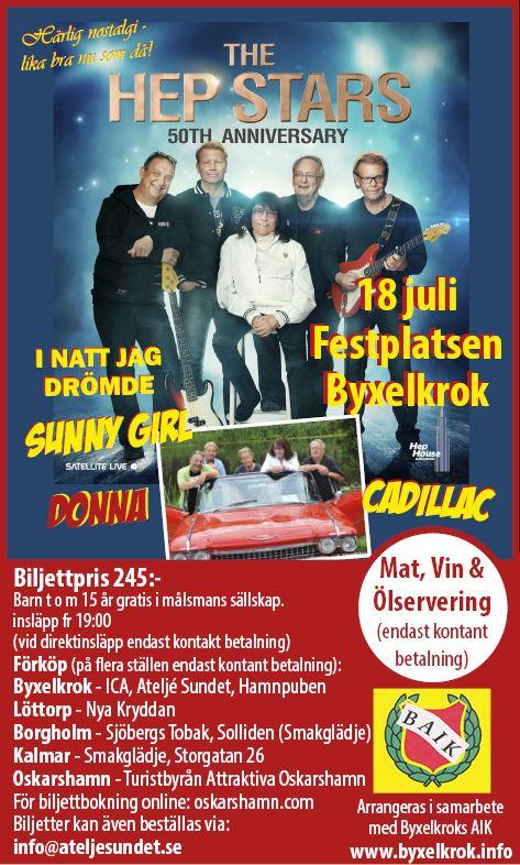 Hep Stars på Byxelkroks Festplats 18 juli