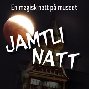 Jamtlinatt - A magical evening for the whole family