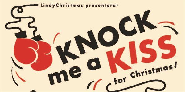 Julshow: Knock me a kiss - for christmas