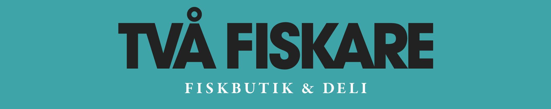 Två Fiskare – Fiskbutik & Deli