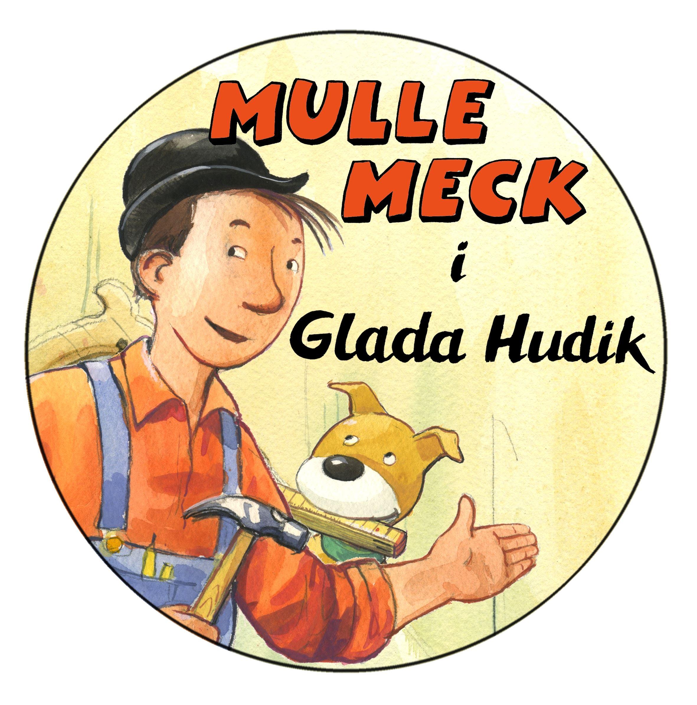 © Mulle Meck i Glada Hudik, Mulle Meck