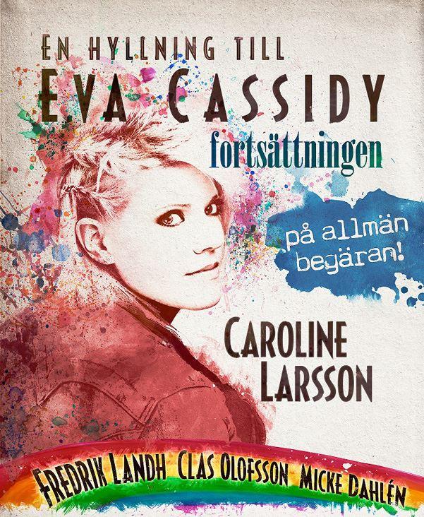 En hyllning till Eva Cassidy med Caroline Larsson