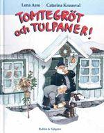 Tomtegröt och Tulpaner