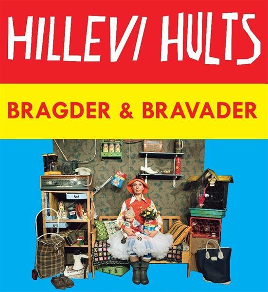 Hillevi Hults bragder och bravader