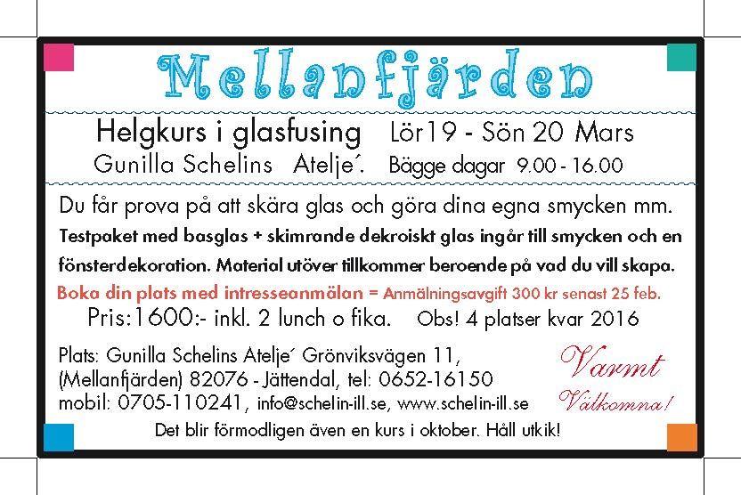 Helgkurs i glasfusing - Mellanfjärden