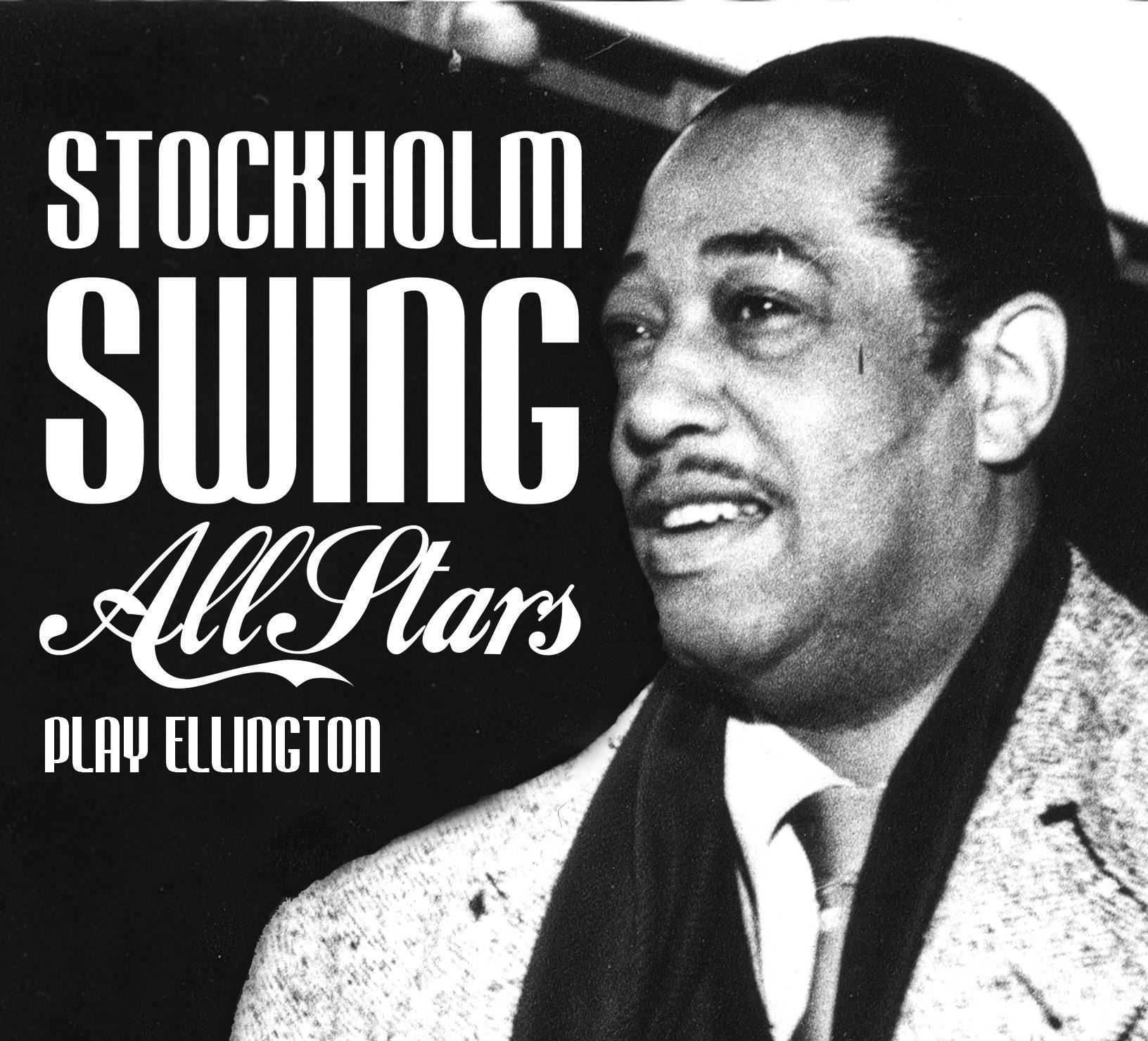 Stockholm Swing All Stars Play Ellington