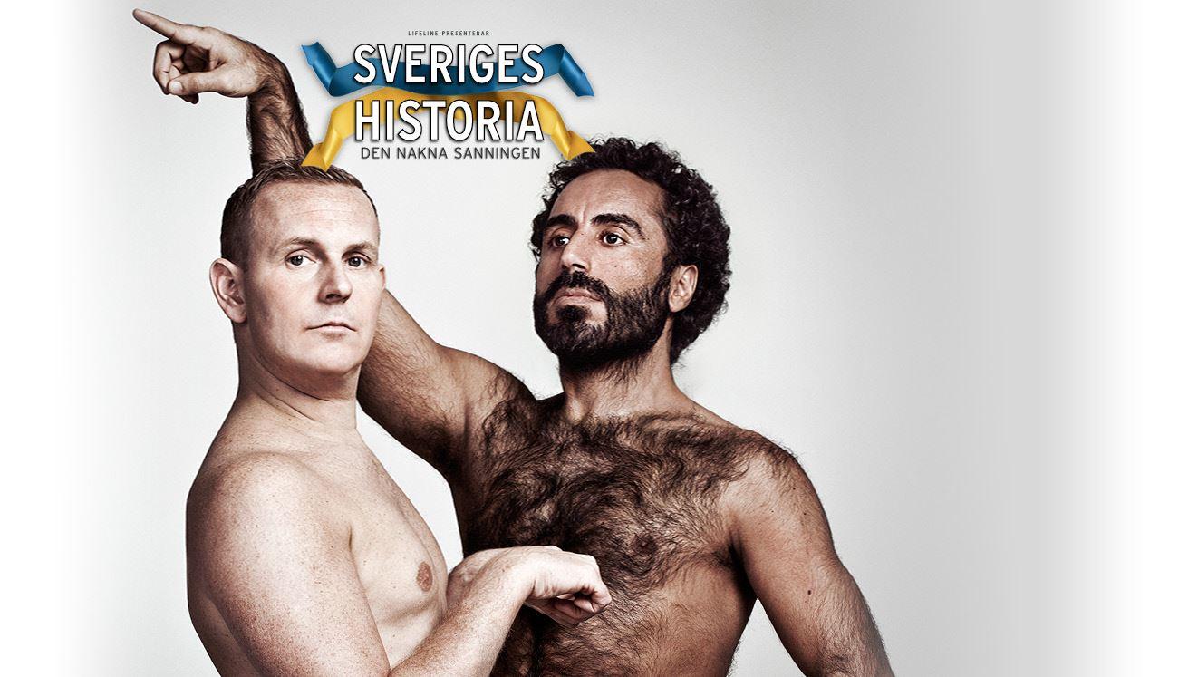 Stand up - SVERIGES HISTORIA - DEN NAKNA SANNINGEN