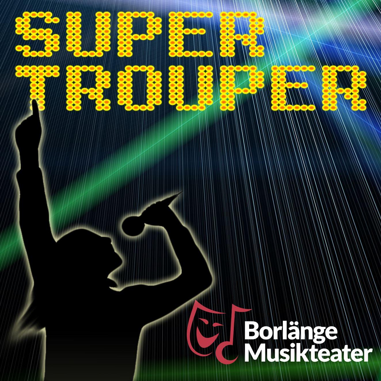 Super Trouper - en show med musik av ABBA.