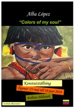 Utställning Colors of my soul