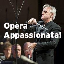 Opera Appassionata!