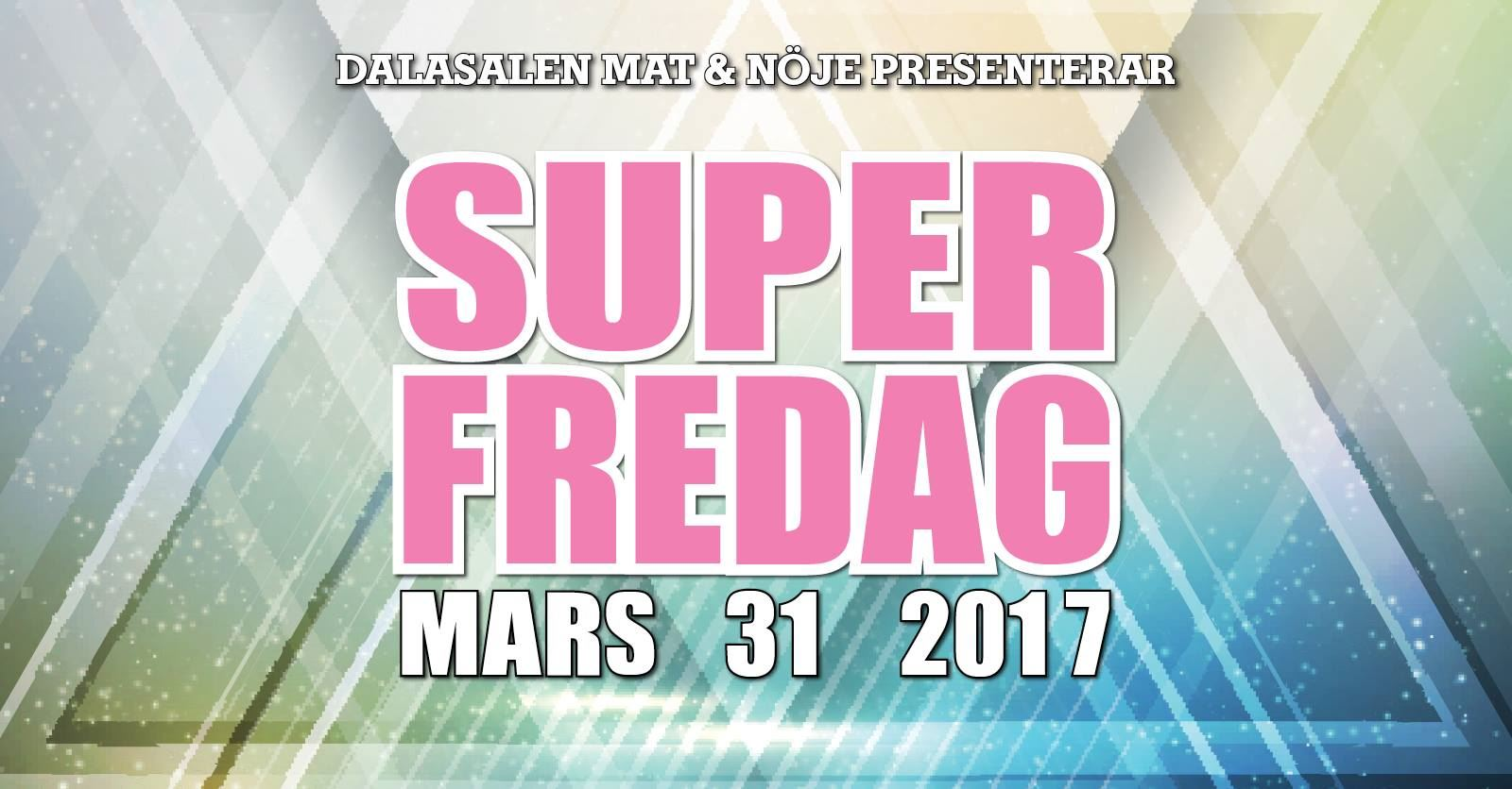 Super Fredag