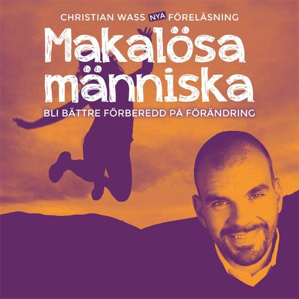 Makalösa människa med Christian Wass