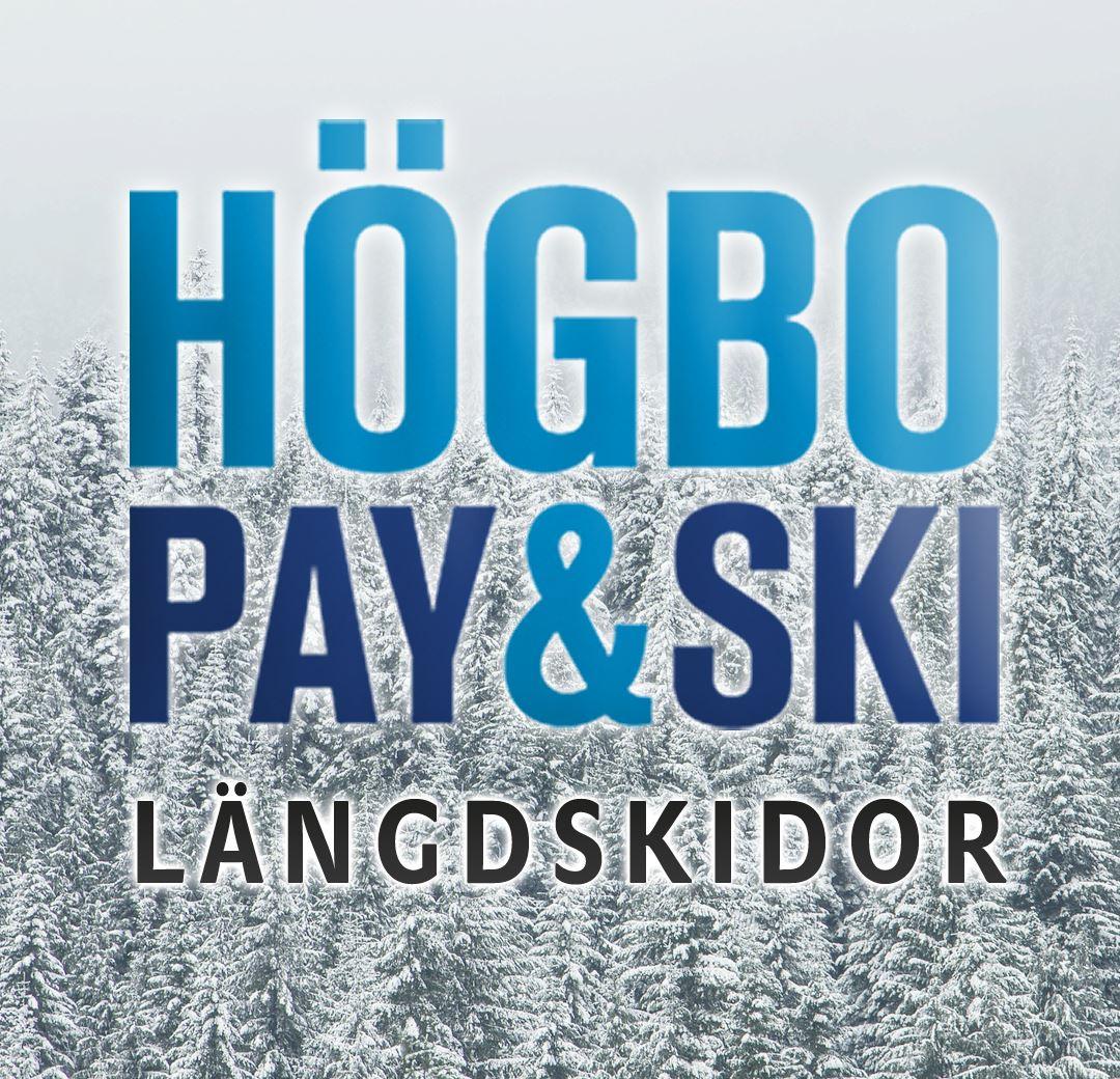 Högbo Bruk Pay & Ski