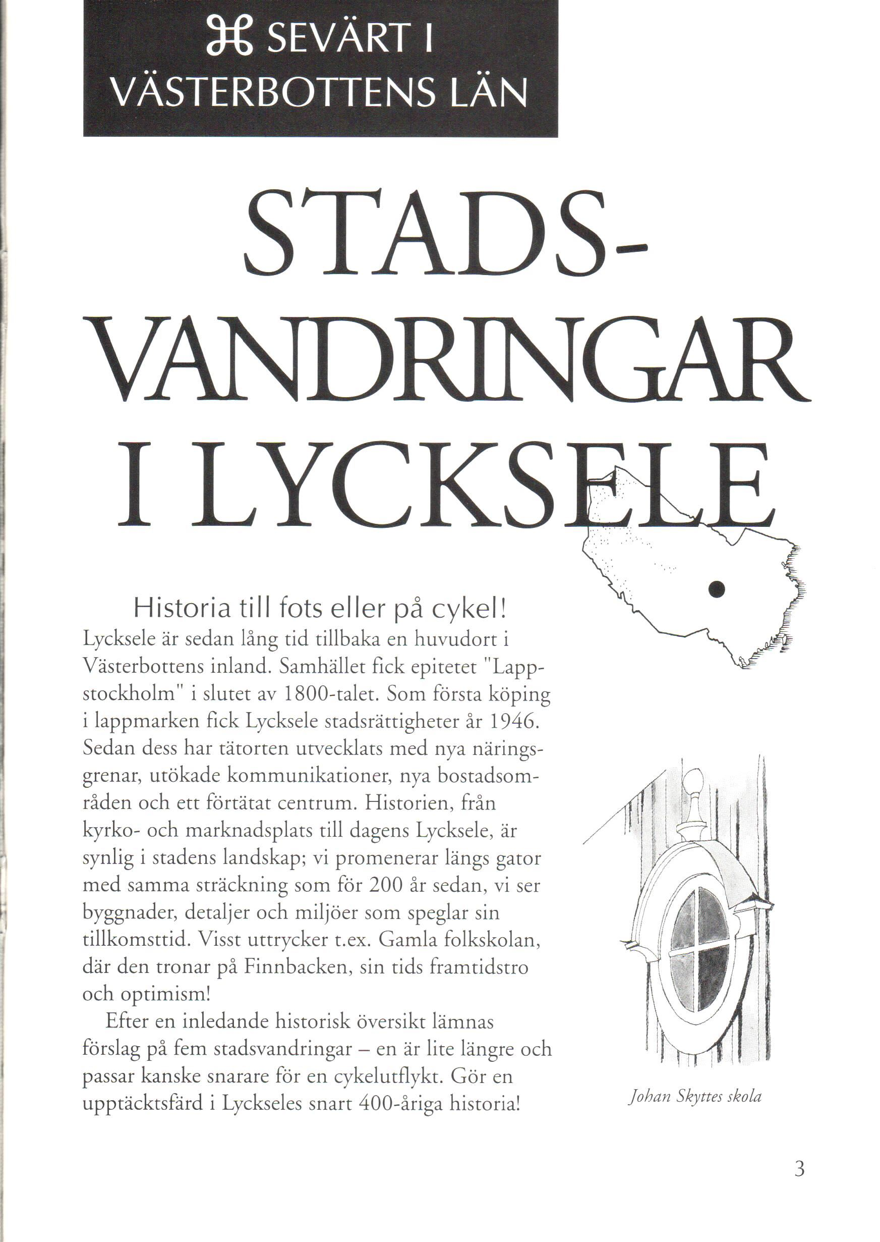 Historic City Walks in Lycksele