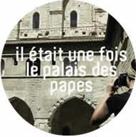"""Visite guidée """"Il était une fois le Palais des Papes"""""""