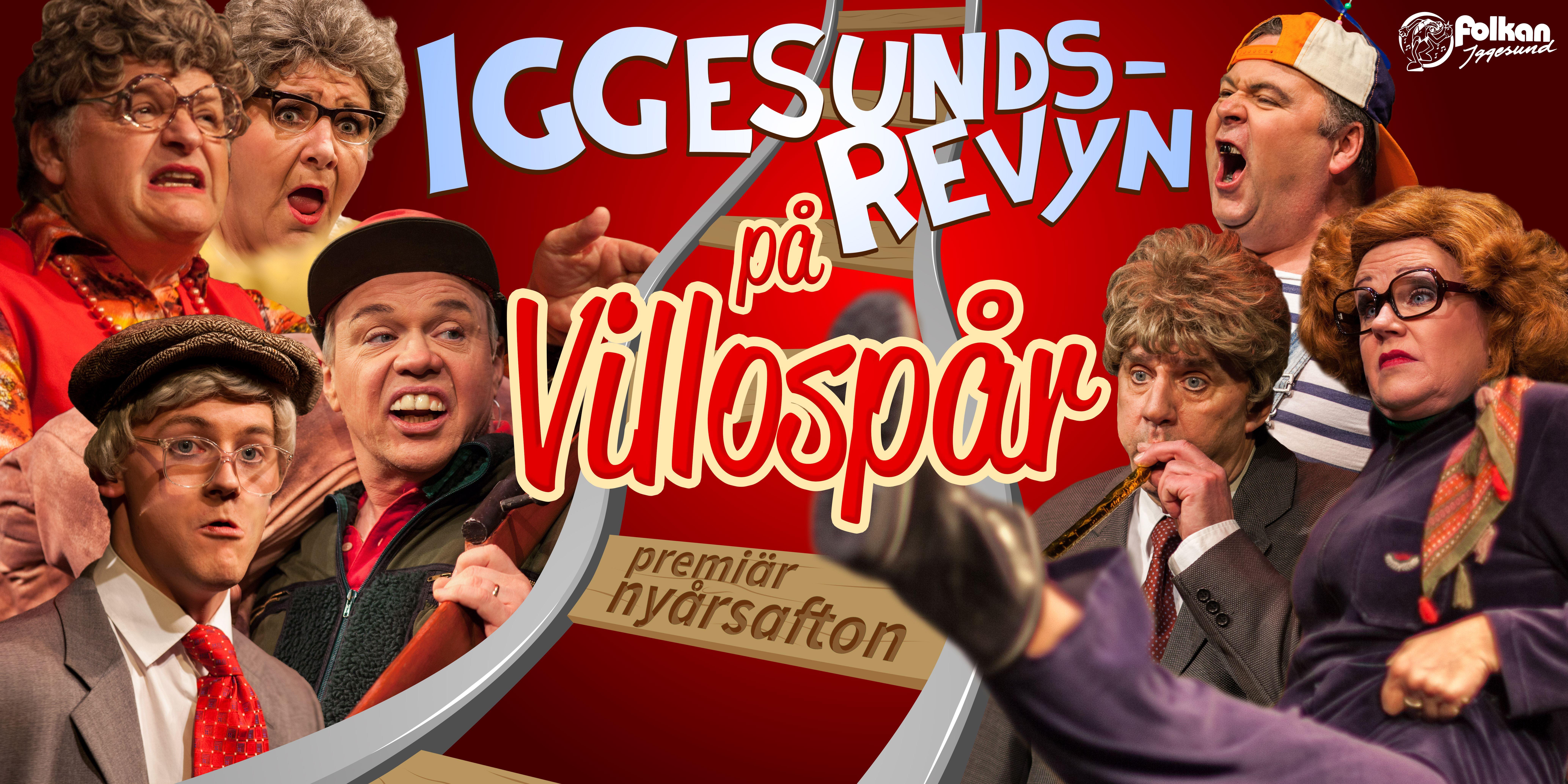 © Iggesundsrevyn, Iggesundsrevyn 2017 - På Villospår