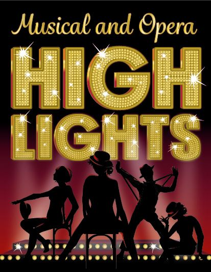 Musical and Opera Highlights