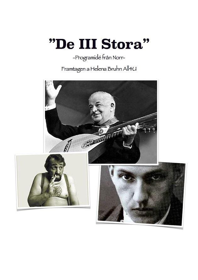 De Tre Stora - Evert Taube, Dan Andersson,