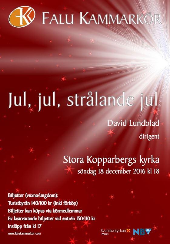 Julkonsert - Falu Kammarkör Jul, jul strålande jul...