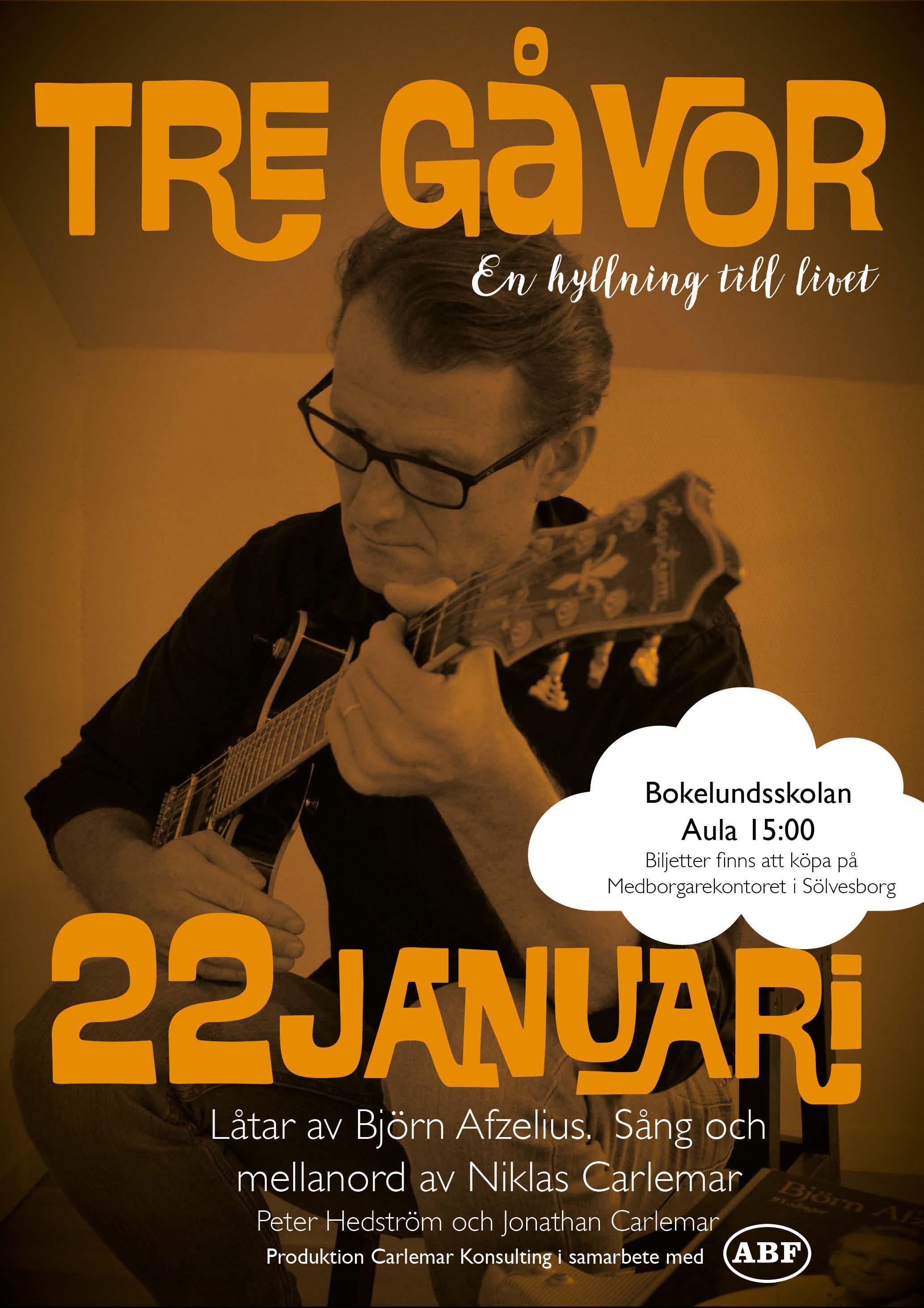 Tre gåvor - En hyllningskonsert till Björn Afzelius och livet