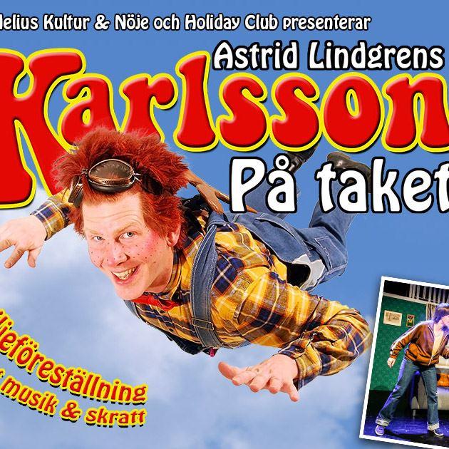 Karlsson på taket - teater på Holiday Club