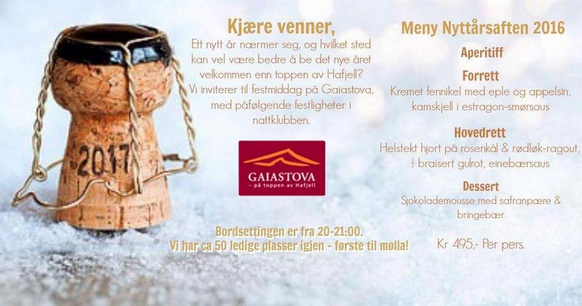New year's Eve at Gaiastova Restaurant in Hafjell