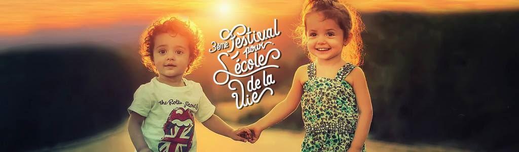 """""""Festival L'Ecole de la Vie"""""""