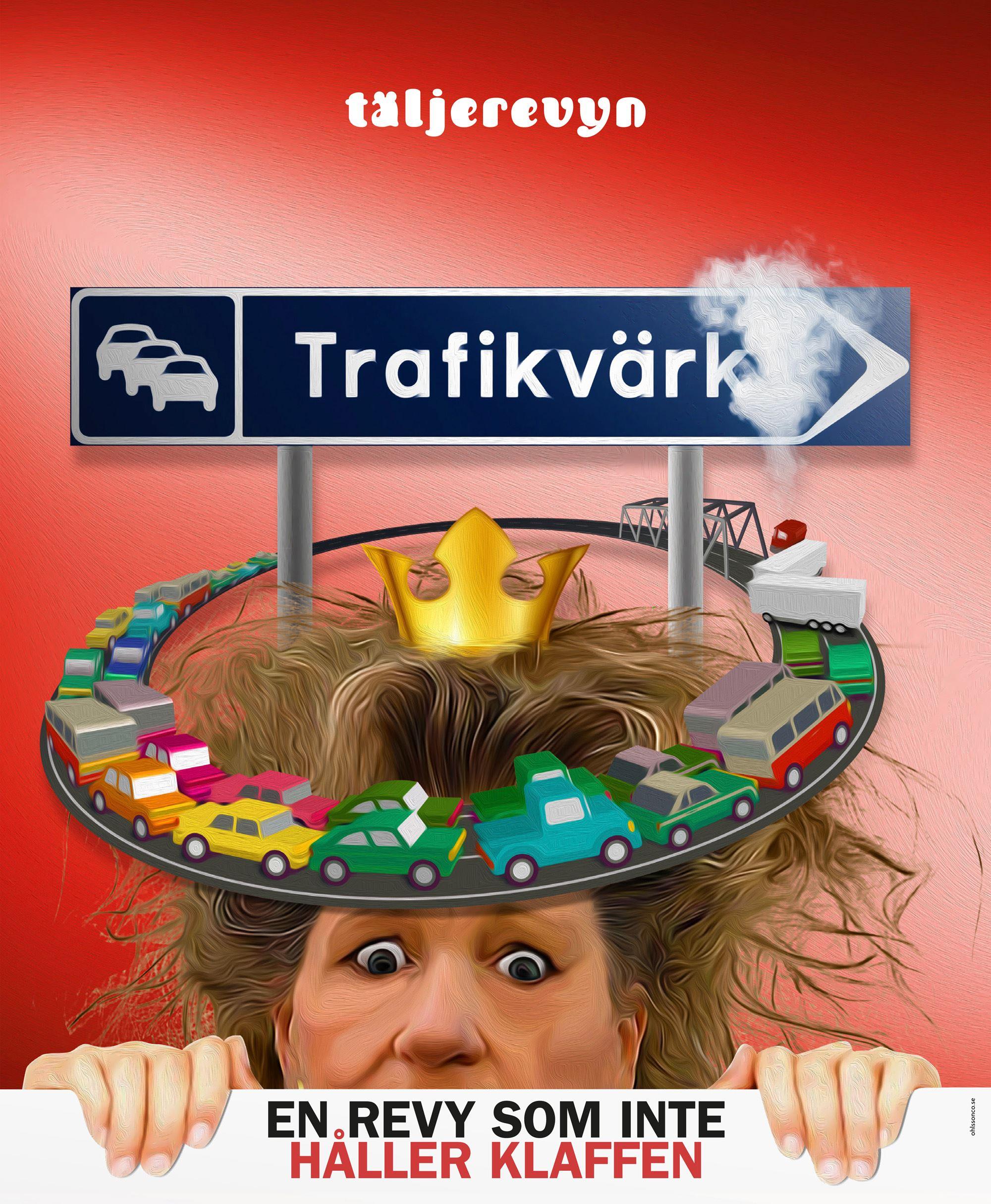Täljerevyn presenterar TRAFIKVÄRK - En revy som inte håller klaffen