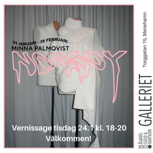"""Utställning: """"No Body"""" av Minna Palmqvist"""