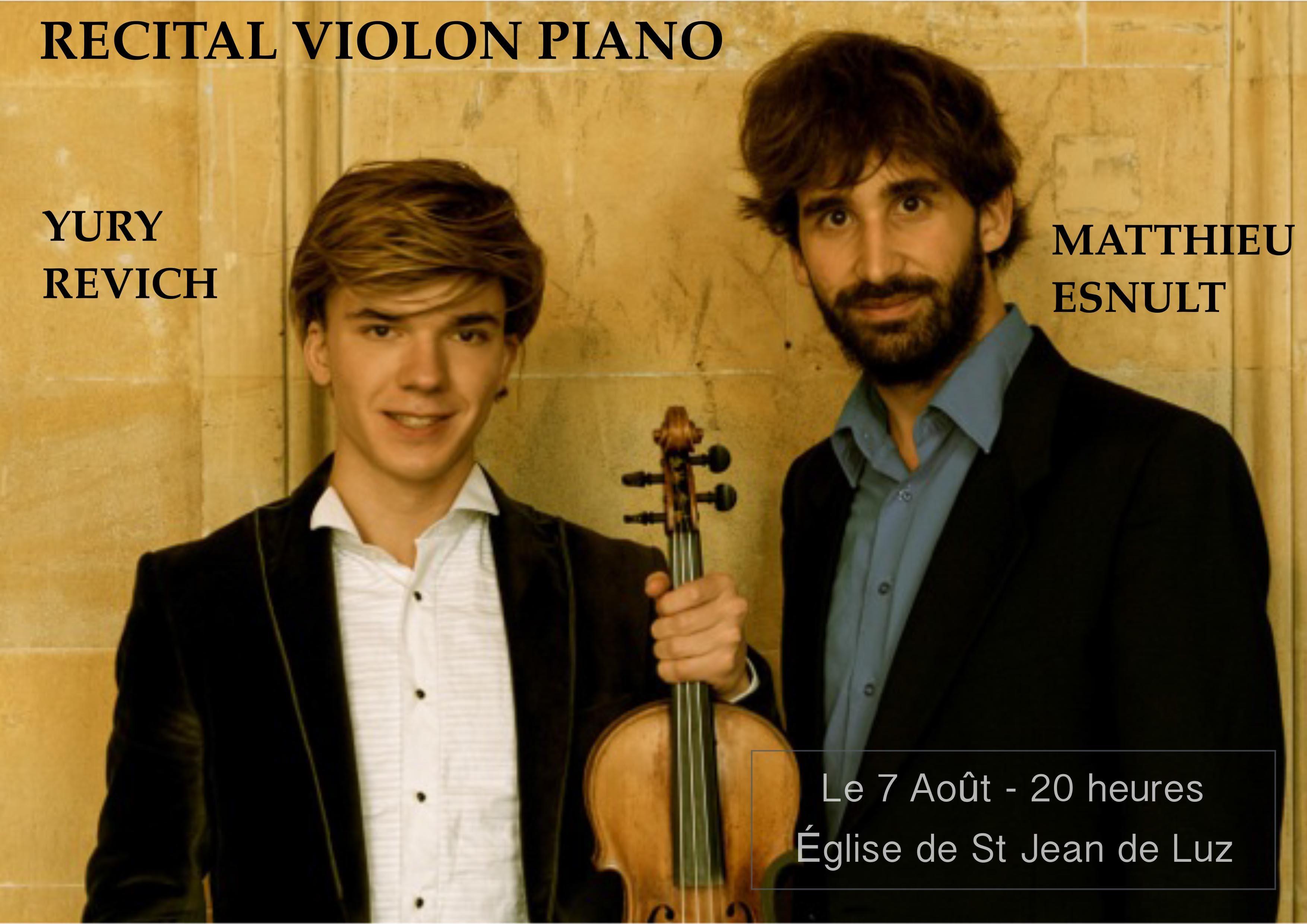 Récital de VIOLON-PIANO - YURY REVICH - MATTHIEU ESNULT - lundi 7 aout 2017 - 20 heures - EGLISE DE SAINT JEAN DE LUZ