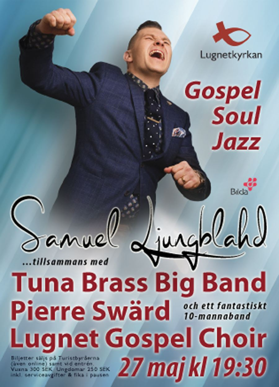 Samuel Ljungblahd, Tuna Brass, Pierre Swärd & Lugnet Gospel