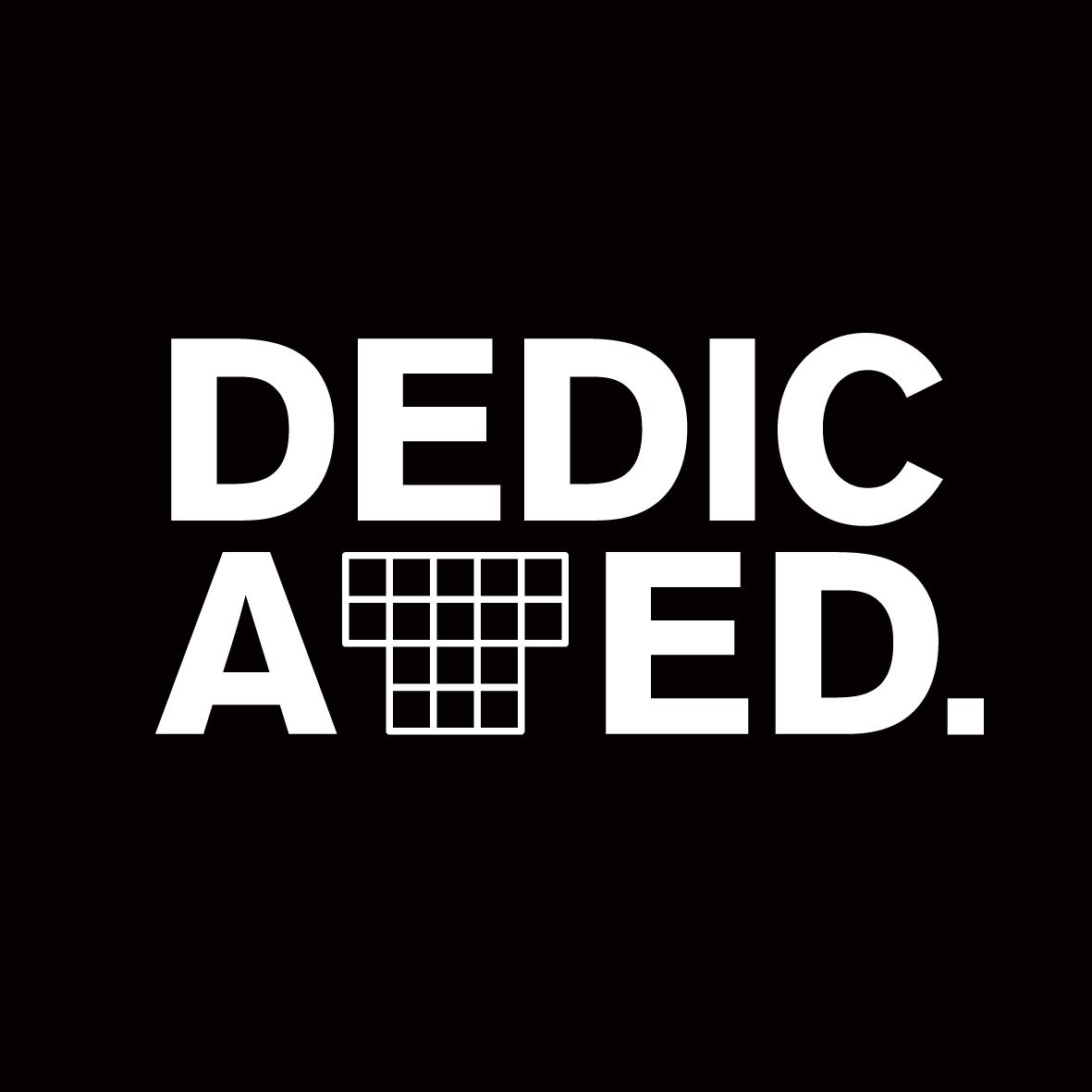 Dedicated − Good Vibes Only
