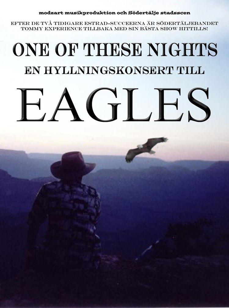 ONE OF THESE NIGHTS – en hyllningskonsertkonsert till Eagles