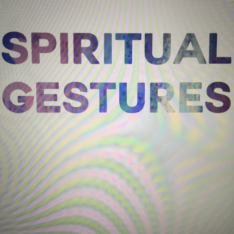 Spiritual gestures