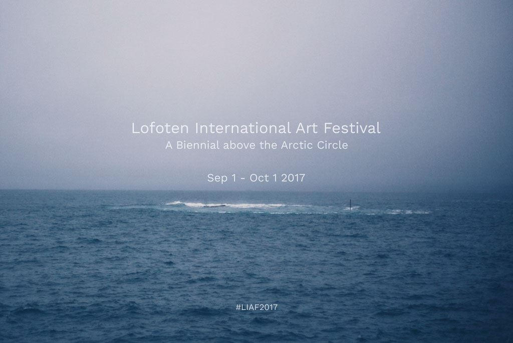 Lofoten International Art Festival - LIAF