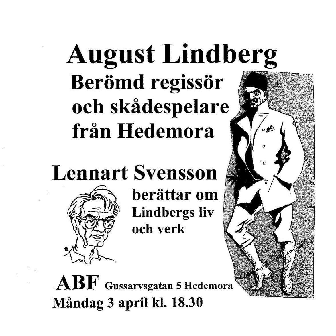 Lennart Svensson, Lennart Svensson berättar om August Lindberg
