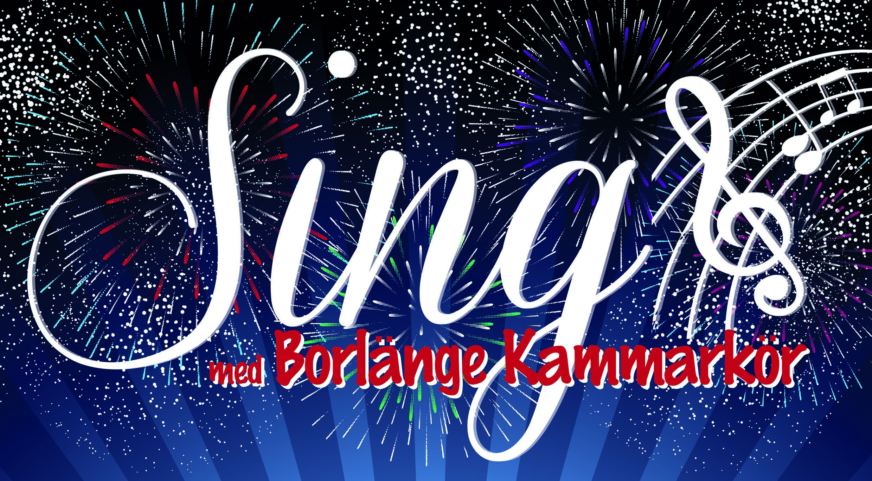 Sing - Borlänge Kammarkör