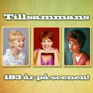 183 år tillsammans, Lill-Babs – Anne-Louise Hansson – Siw Malmqvist