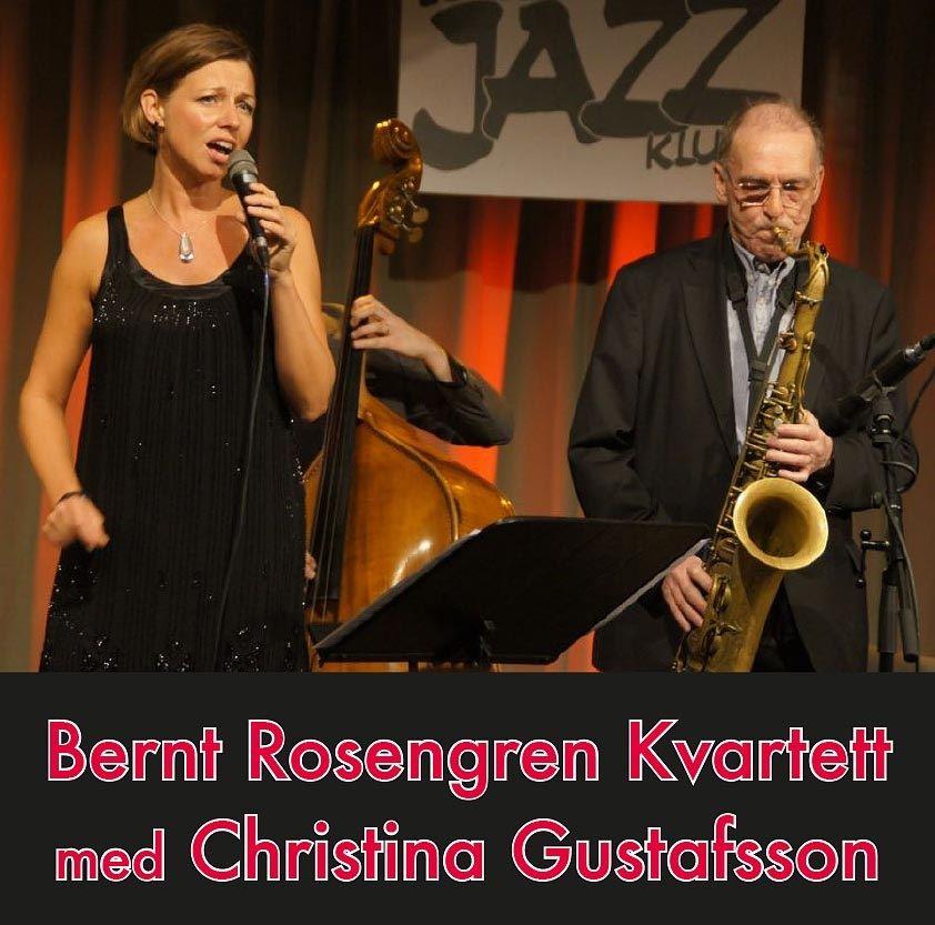 Bernt Rosengren Kvartett med Christina Gustafsson