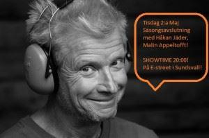 Säsongsavslutning: Håkan Jäder, Malin Appeltofft och Skratta med Käften gänget!