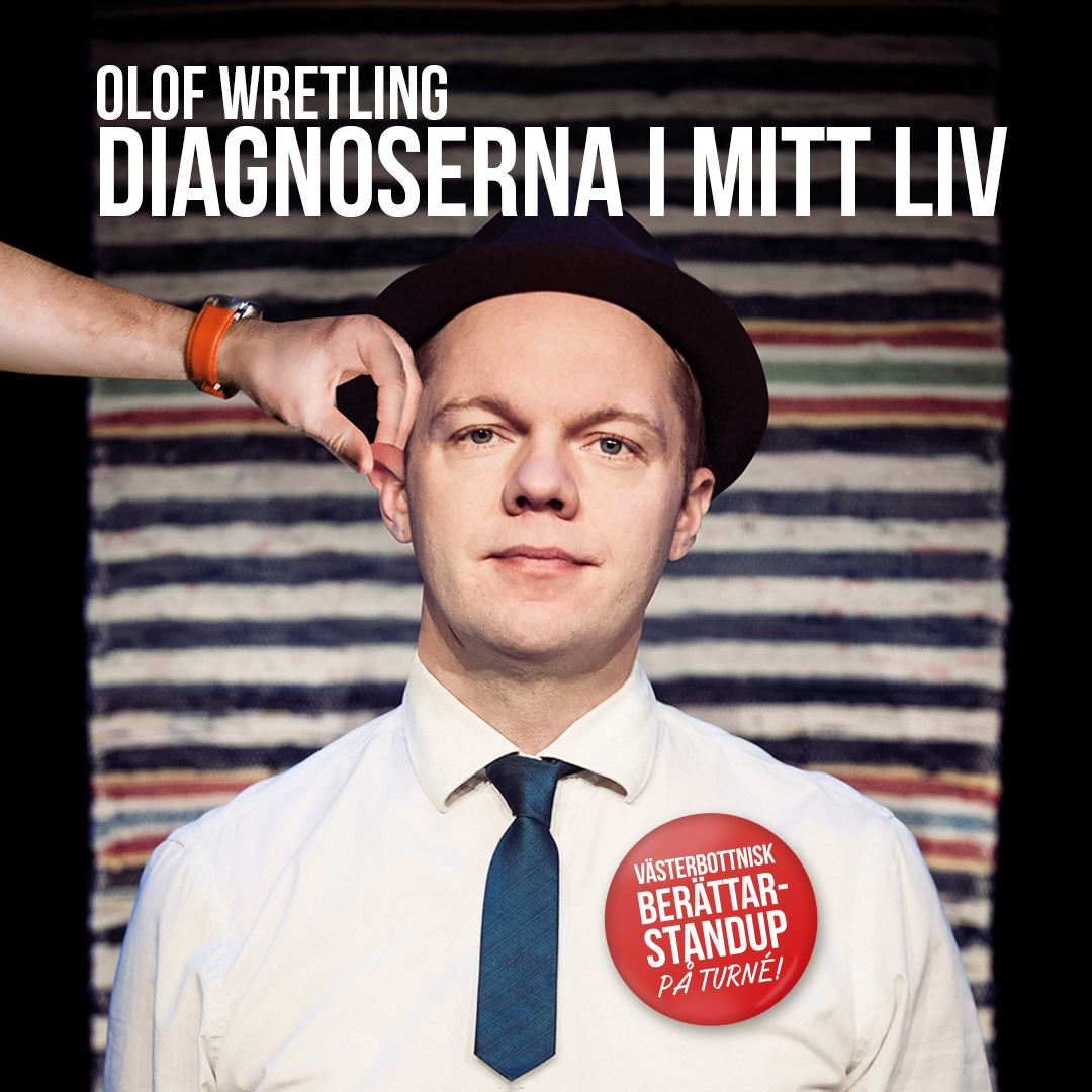 Daniel Wiland, Olof Wretling - Diagnoserna i mitt liv